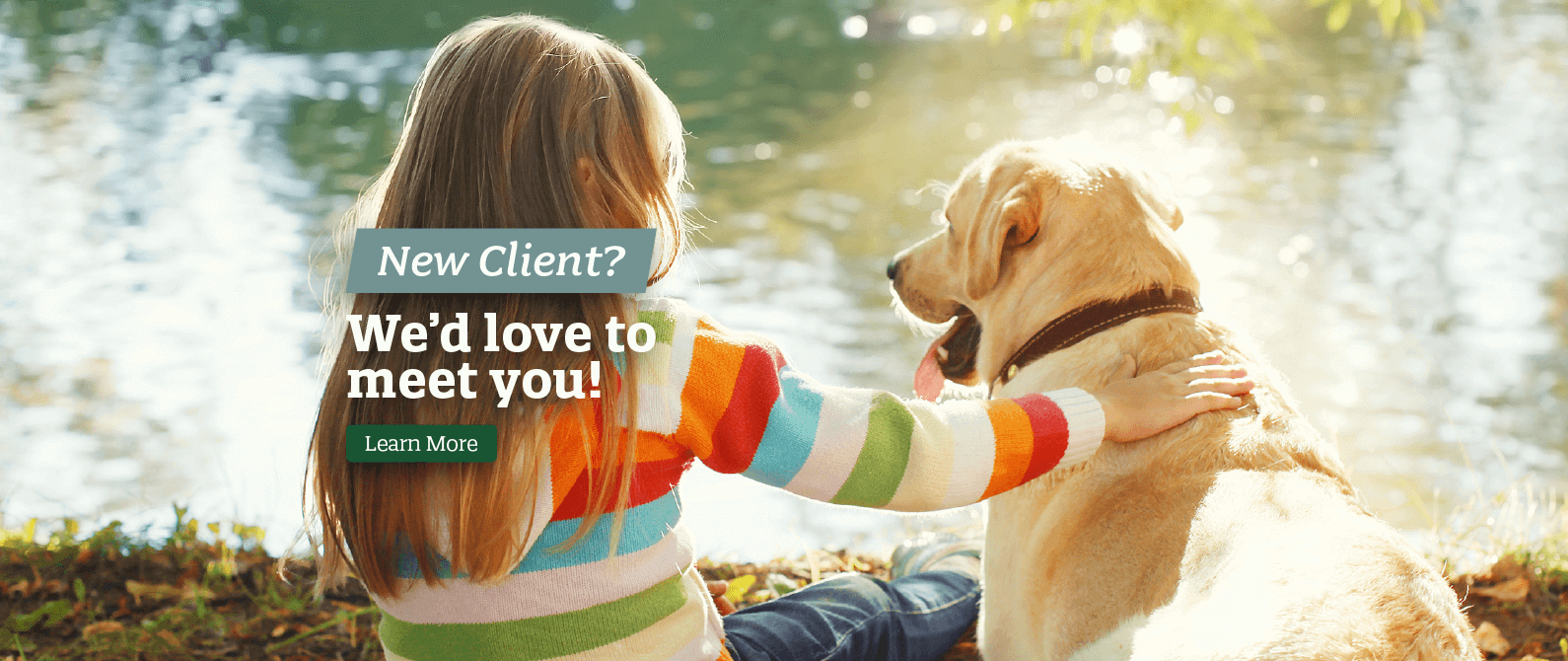New Client? We'd love to meet you